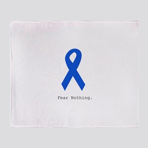 Blue: Fear Nothing Throw Blanket