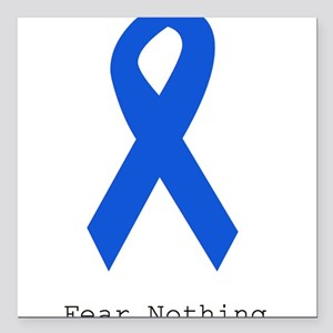 """Blue: Fear Nothing Square Car Magnet 3"""" x 3"""""""