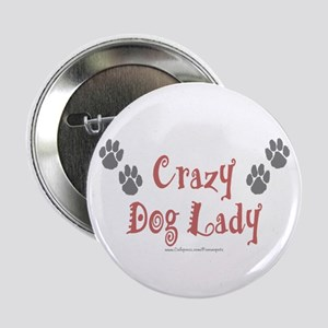 Crazy Dog Lady Button
