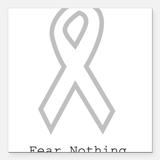 "Silver: Fear Nothing Square Car Magnet 3"" x 3"""