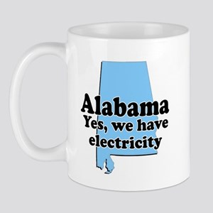 Alabama Has Electricity? Mug