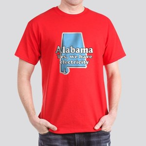 Alabama Has Electricity? Dark T-Shirt