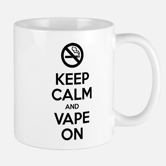 Keep Calm and Vape On Mugs