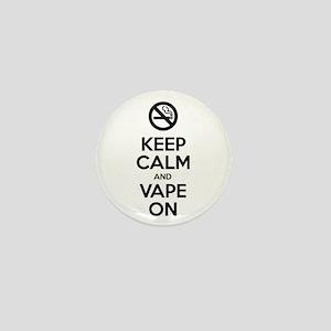 Keep Calm and Vape On Mini Button