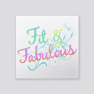 "Fit and Fabulous Square Sticker 3"" x 3"""