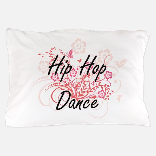 Hip Hop Dance Artistic Design with Flo Pillow Case