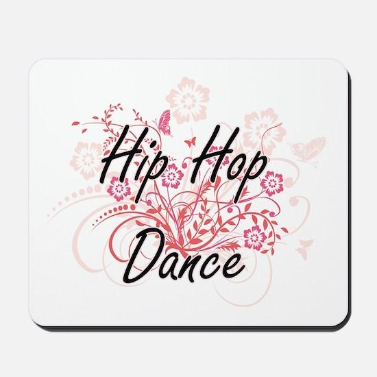 Hip Hop Dance Artistic Design with Flowe Mousepad