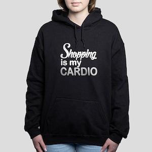 Shopping is my Cardio Fu Women's Hooded Sweatshirt
