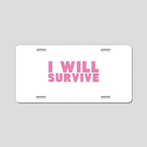 I Will Survive Breast Cancer Aluminum License Plat