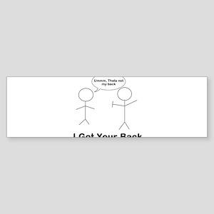 I got your back ummm Sticker (Bumper)