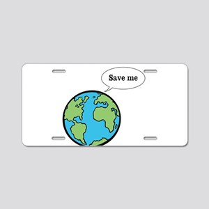 Save the world shirt Aluminum License Plate