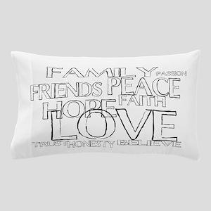 FAITH LOVE FAMILY FRIENDS Pillow Case