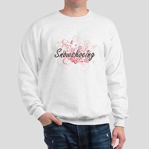 Snowshoeing Artistic Design with Flower Sweatshirt