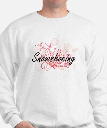 Snowshoeing Artistic Design with Flower Sweatshirt