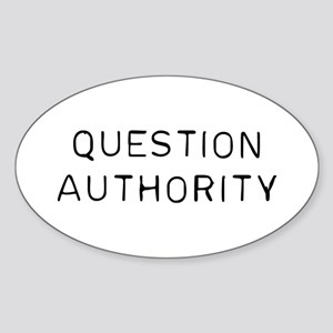 Question Authority Sticker (Oval)