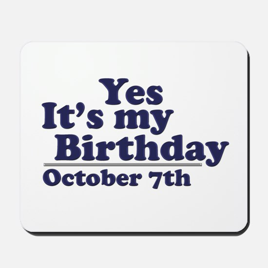 October 7th Birthday Mousepad