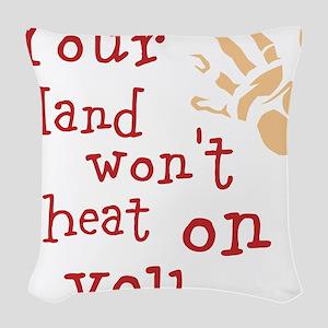 Hand wont cheat Woven Throw Pillow