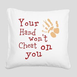 Hand wont cheat Square Canvas Pillow