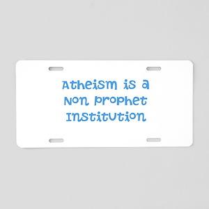 Atheism Non Prophet Aluminum License Plate