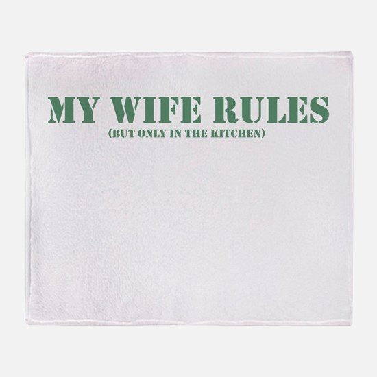 My wife rules funny saying Throw Blanket