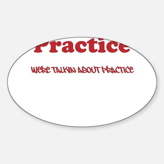 Practice Sticker (Oval)