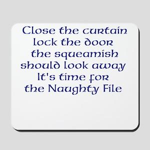 Naughty File Mousepad