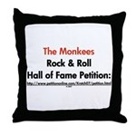 Monkees Rock & Roll Hall of F Throw Pillow