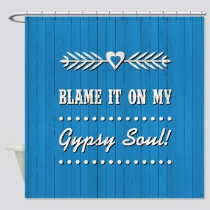 BLAME IT ON MY... Shower Curtain