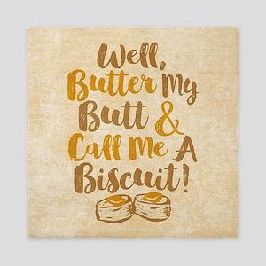 Butter My Butt Call Me Biscuit T-shirt Queen Duvet