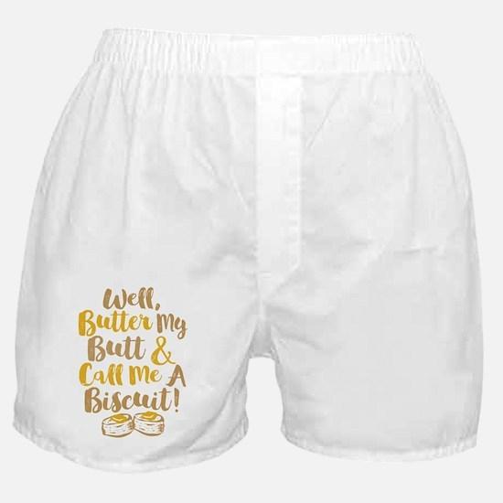 Butter My Butt Call Me Biscuit T-shirt Boxer Short