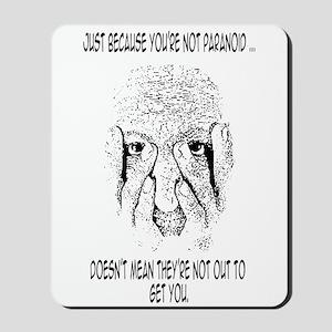 Feeling Paranoid? Mousepad