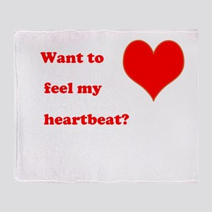 Feel my heartbeat Throw Blanket