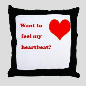 Feel my heartbeat Throw Pillow