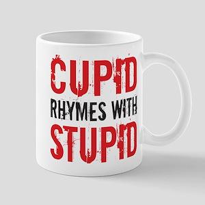 Cupid Rhymes With Stupid Mugs