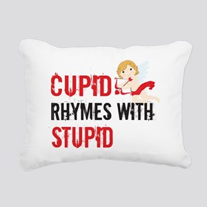Cupid Rhymes With Stupid Rectangular Canvas Pillow