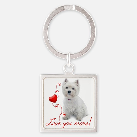 Love You More! Westie Keychains