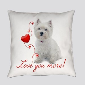 Love You More! Westie Everyday Pillow