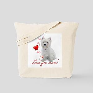 Love You More! Westie Tote Bag