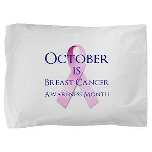 Breast Cancer Awareness Month Pillow Sham