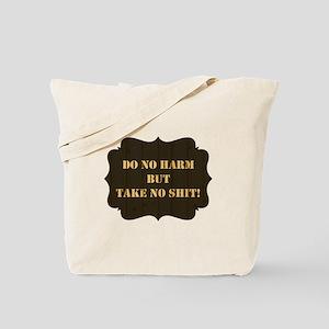 DO NO HARM... Tote Bag