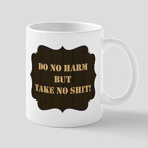 DO NO HARM... Mug
