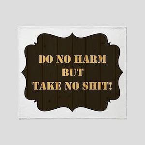 DO NO HARM... Throw Blanket