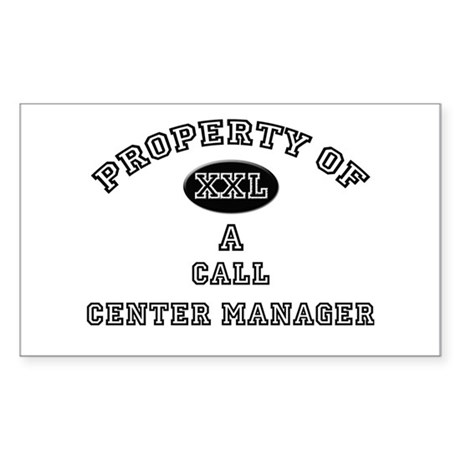 Property of a Call Center Manager Sticker (Rectang