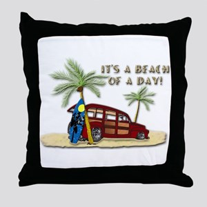 It's a Beach of a Day! Throw Pillow