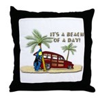 It's a Beach of a Day! Throw Pillow