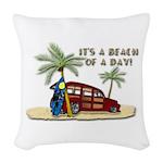 It's A Beach Of A Day! Woven Throw Pillow