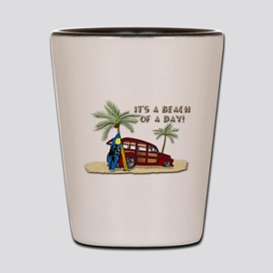 It's a Beach of a Day! Shot Glass