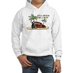 It's a Beach of a Day! Hoodie