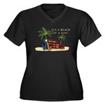 It's a Beach of a Day! Plus Size T-Shirt