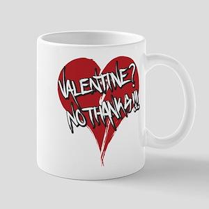 Valentine? No Thanks! Mugs